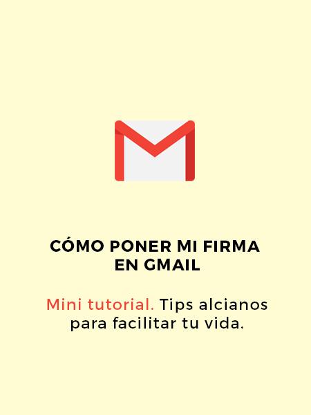 portada con fondo amarillo y texto cómo poner firma en gmail